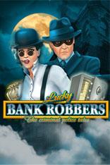 Lucky Bank Robbers