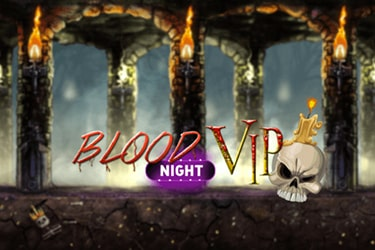 Blood Night Vip
