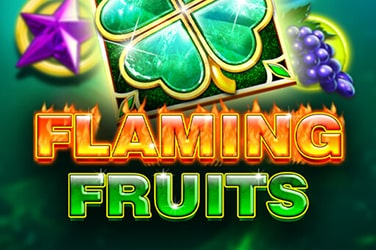 Flaming Fruits